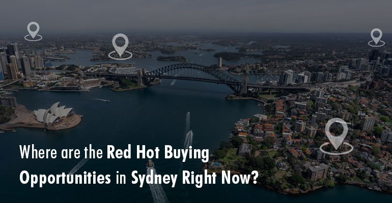 Where are the Red Hot Buying Opportunities in Sydney Right Now?
